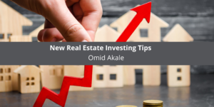 Omid Akale Offers New Real Estate Investing Tips
